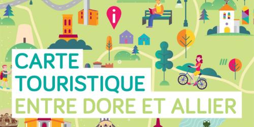 Demandez la carte touristique Entre Dore et Allier !